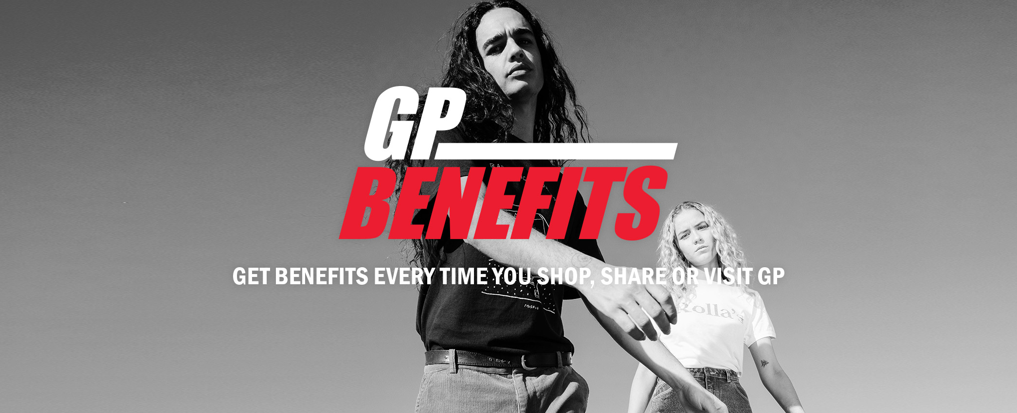 Join GP Benefits now. Receive benefits every time you shop, share or vist General Pants Co.